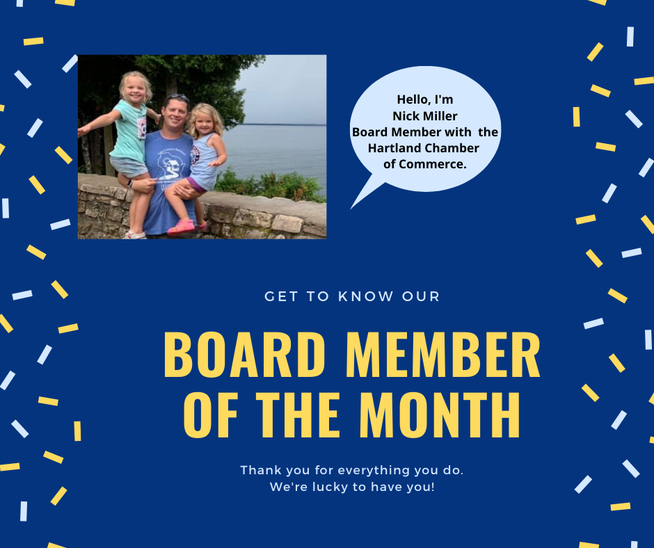 """CHAMBER BOARD MEMBER NICK MILLER IS PASSIONATE ABOUT EVERYTHING """"HARTLAND"""".  NEXT TIME YOU SEE HIM THANK HIM FOR ALL HE DOES FOR THE COMMUNITY!"""