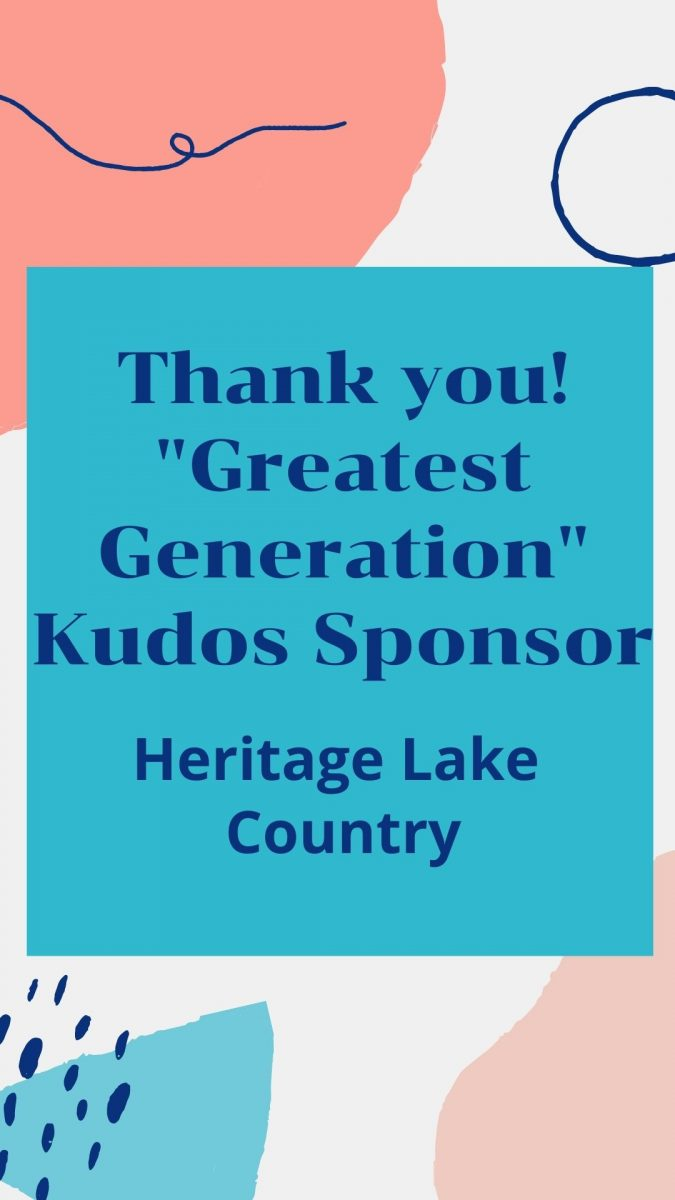 "Thank you Heritage Lake Country – Kudos ""Greatest Generation"" Sponsor!!!"